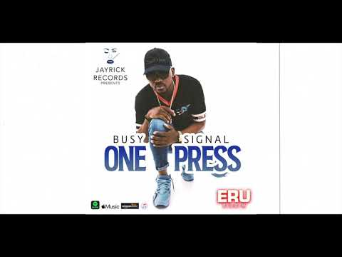 Busy Signal - One Press [Official Audio]