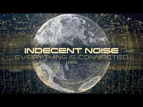 Indecent Noise - Lekko