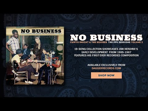 Audio Preview: Curtis Knight & The Squires: No Business - The PPX Sessions Volume 2