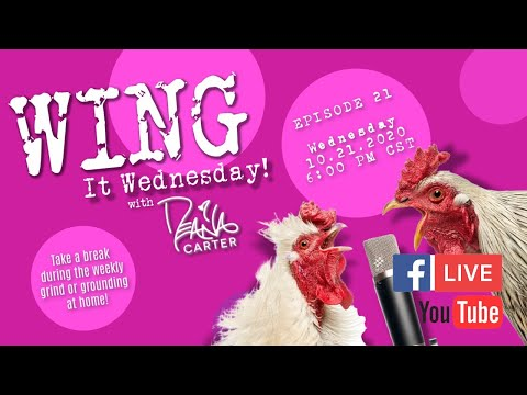 Wing It Wednesday Episode 21