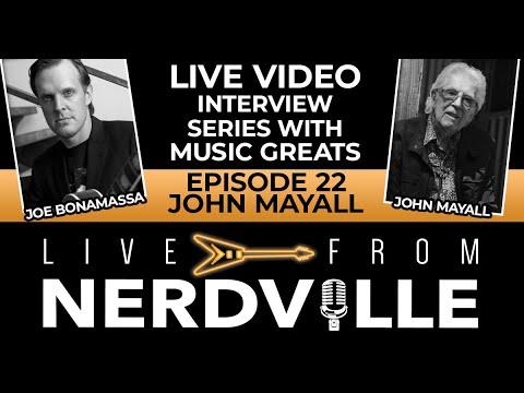 Live From Nerdville with Joe Bonamassa - Episode 22 - John Mayall