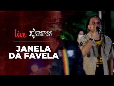 Ponto de Equilíbrio - Janela da Favela (Live)
