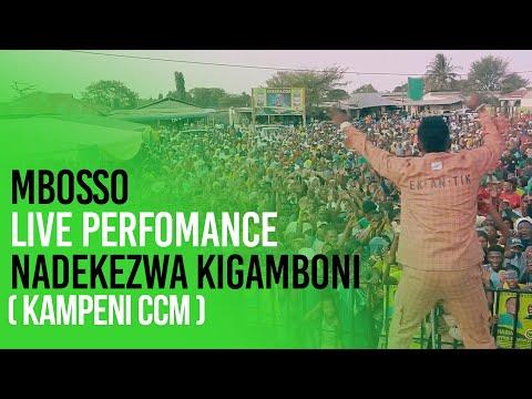 Mbosso live perfomance Nadekezwa Kigamboni ( kampeni ccm )