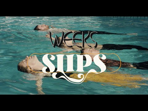 The Weeks - Slips (Official Music Video)