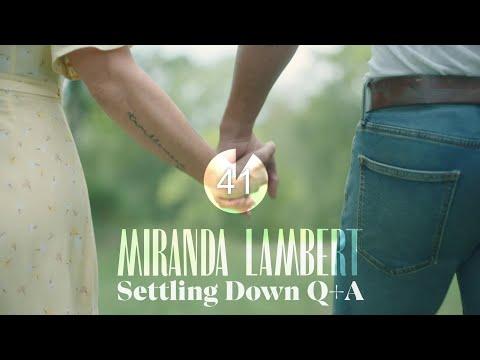 Miranda Lambert - Settling Down - Premiere Q&A