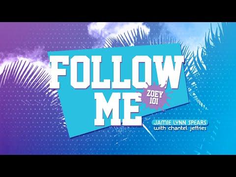 Follow me (Zoey 101) Lyric Video - Jamie Lynn Spears with Chantel Jeffries