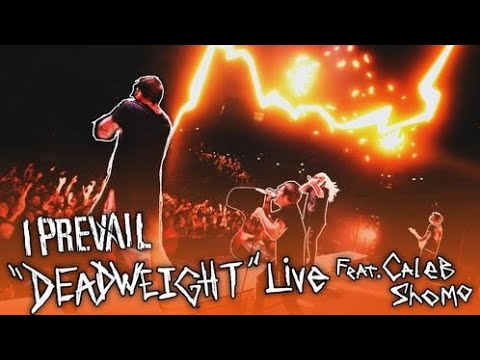 I Prevail feat. Caleb Shomo - Deadweight (LIVE Music Video)