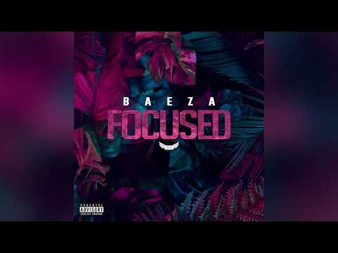 Baeza - Focused (Official Audio)