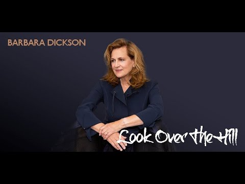 BARBARA DICKSON - THE NEW ALBUM (2020) - LOOK OVER THE HILL (Gerry Rafferty)