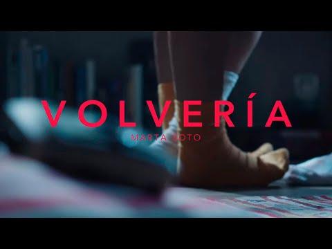 Marta Soto - Volvería (Videoclip Oficial)