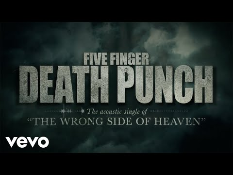 Five Finger Death Punch - Wrong Side of Heaven (Acoustic) [Lyric Video]