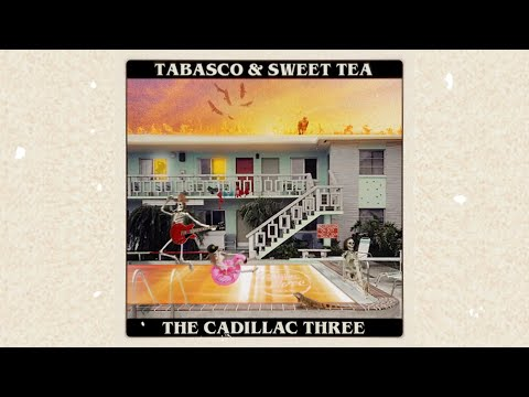 The Cadillac Three | Tabasco & Sweet Tea | Official Listening Party