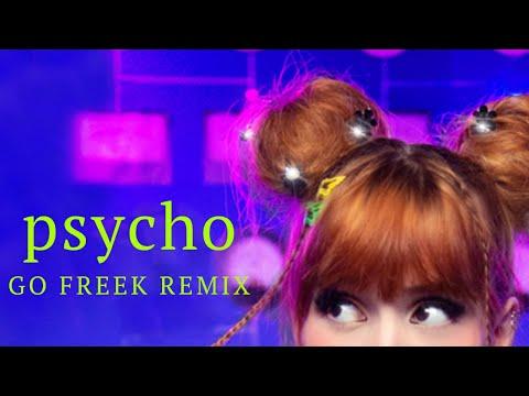 Psycho (Go Freek Remix) - Mia Rodriguez
