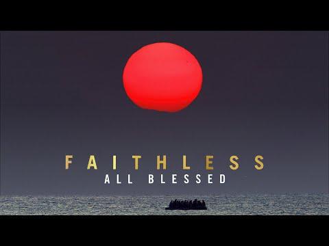 Faithless - All Blessed. The New Album.