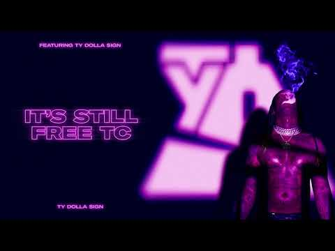 Ty Dolla $ign – It's Still Free TC [Official Audio]