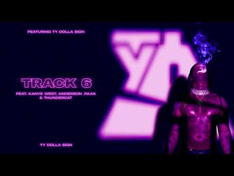 Ty Dolla $ign – Track 6 (feat. Kanye West, Anderson .Paak & Thundercat) [Official Audio]