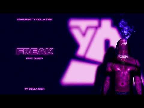 Ty Dolla $ign – Freak (feat. Quavo) [Official Audio]