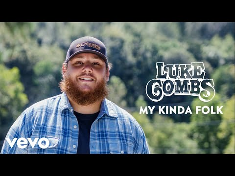 Luke Combs - My Kinda Folk (Audio)