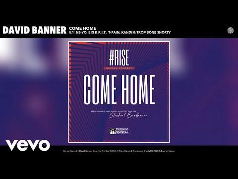 David Banner - Come Home (Audio) ft. Ne-Yo, Big K.R.I.T., T-Pain, Kandi, Trombone Shorty
