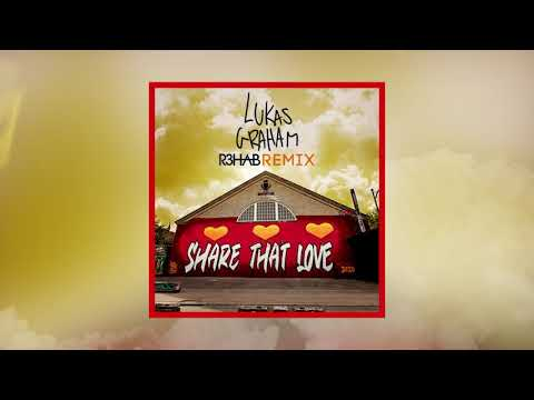 Lukas Graham - Share That Love (R3HAB Remix)(Official Audio)