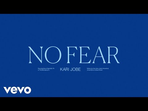 Kari Jobe - No Fear (Audio / Live)