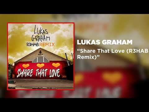 Lukas Graham - Share That Love (R3HAB Remix) [Official Music Video]