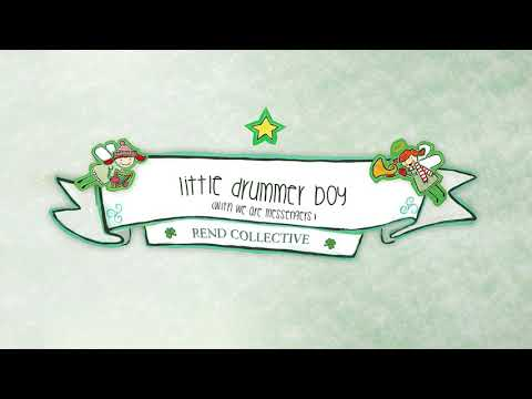 Rend Collective - Little Drummer Boy (with We Are Messengers) (Audio)