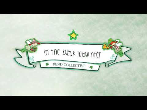 Rend Collective - In The Bleak Midwinter (Audio)