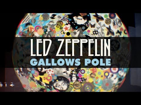 Led Zeppelin - Gallows Pole (Official Audio)