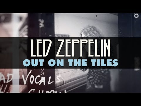 Led Zeppelin - Out on the Tiles (Official Audio)