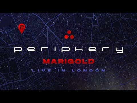 Periphery - Marigold (Live In London) [Official Audio]