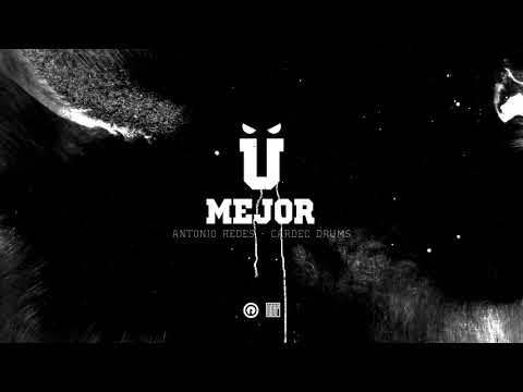 116 - Mejor feat. Cardec Drums & Antonio Redes