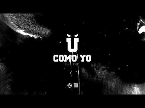 116 - Como Yo feat. Niko Eme