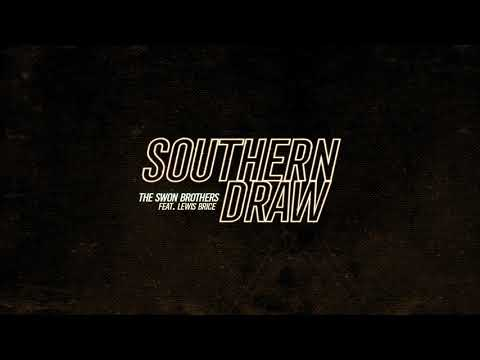 "The Swon Brothers - ""Southern Draw"" (Official Audio Video)"