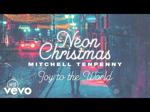 Mitchell Tenpenny - Joy to the World (Audio)