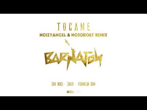 Sak Noel, Salvi & Franklin Dam - Tocame (NoizyAngel & NOSORO$T Remix) [Official Full Stream]