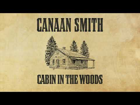 Canaan Smith - Cabin In The Woods (Official Audio)