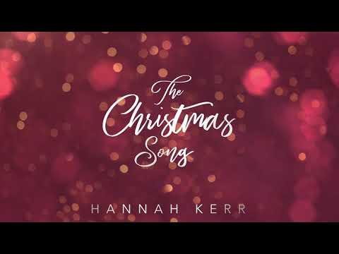 Hannah Kerr - The Christmas Song (Official Audio)