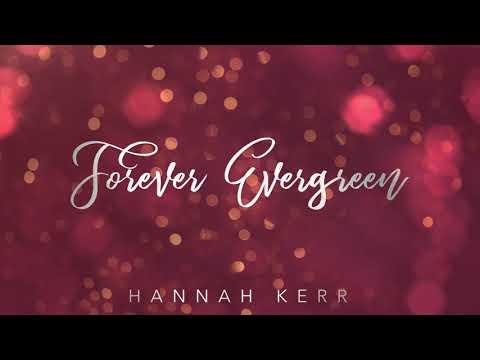 Hannah Kerr - Forever Evergreen (Official Audio)