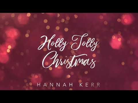 Hannah Kerr - Holly Jolly Christmas (Official Audio)