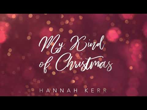 Hannah Kerr - My Kind of Christmas (Official Audio)