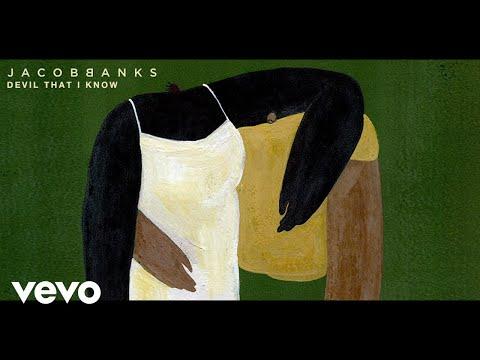 Jacob Banks - Devil That I Know (Lyric Video)