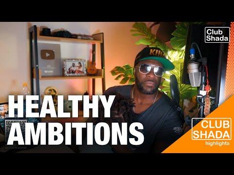 Healthy Ambitions | Club Shada