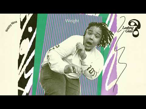 Nappy Nina - Weight (Official Audio)
