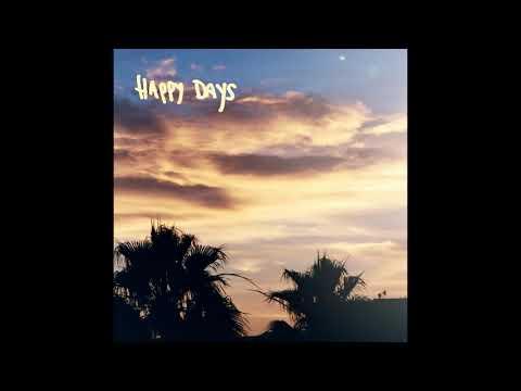 Happy Days [Remix] (sponsored by Truly)