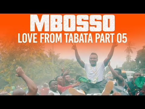 Mbosso love from Tabata part 05