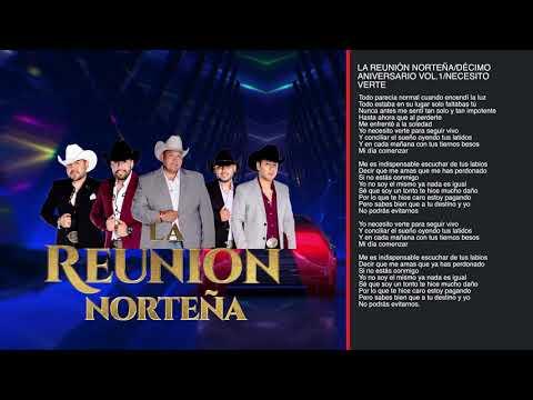 La Reunion Norteña Decimo Aniversario Vol 1   Disco Completo