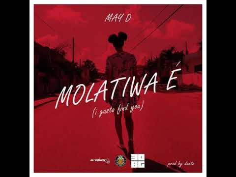 May D - Molatiwa E (I gasto find you)  (Official Audio)