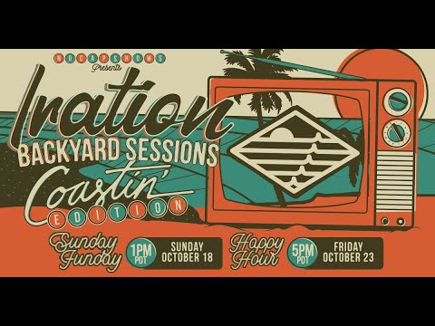Iration's Backyard Sessions Coastin' Edition Teaser 2: Chill Out