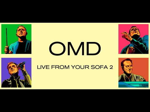 OMD: Live From Your Sofa 2